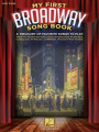 My First Broadway Songbook