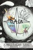 Gaia: A Mystical Epic