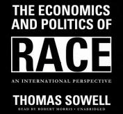 The Economics and Politics of Race [Audio]