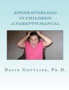 Anger Overload in Children