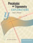 Precalculus and Trigonometry Explorations