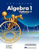 Exploring Algebra 1 with Fathom V2