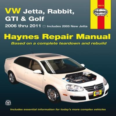 VW Jetta, Rabbit, GI, Golf Automotive Repair Manual: 2005-2011 (Haynes Automotive Repair Manuals)