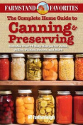 The Complete Home Guide to Canning & Preserving