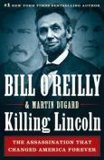 Killing Lincoln [Large Print]