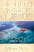 The Hidden Messages of Jesus