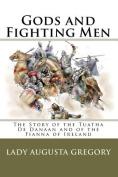 Gods and Fighting Men