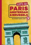 Let's Go Paris, Amsterdam & Brussels
