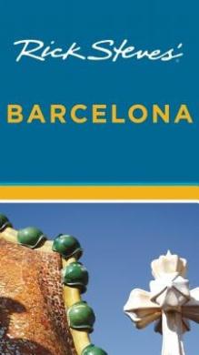 Rick Steves' Barcelona: 2013 (Rick Steves)