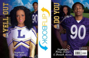 Yell Out/Do You (Cheer Drama)