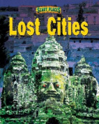 Lost Cities (Scary Places)