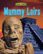 Mummy Lairs (Scary Places)