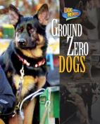 Ground Zero Dogs (Dog Heroes)