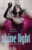 Shine Light (Night Creatures)