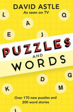 Puzzles and Words: Over 170 New Puzzles and 200 Word Stories