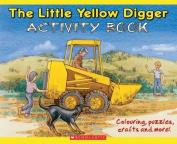 Little Yellow Digger Activity Book