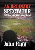 An Ordinary Spectator