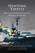Hunting Tirpitz