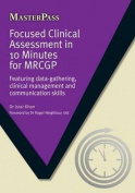 Focused Clinical Assessment in 10 Minutes for MRCGP