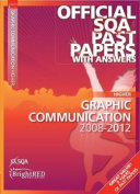 Graphic Communication Higher SQA Past Papers