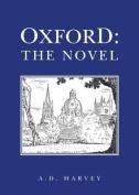 Oxford: The Novel