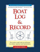 Boat Log & Record  : The Perfect Small Craft Record Keeper for Cruises, Expenses and Maintenance