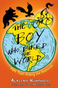 The The Boy Who Biked the World