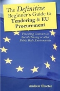 The Definitive Beginners Guide to Tendering and EU Procurement