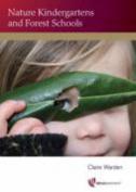 Nature Kindergartens and Forest Schools