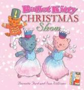 Ballet Kitty Christmas Show