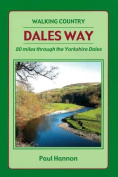 Dales Way: 80 Miles Through the Yorkshire Dales