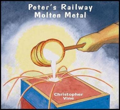 Peter's Railway Molten Metal (Peter's Railway)