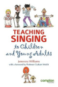 Teaching Singing to Children and Young Adults