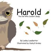 Harold the Owl Who Couldn't Sleep