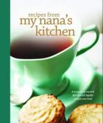 Recipes from My Nana's Kitchen