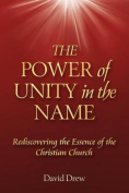 The Power of Unity in the Name