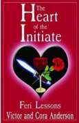 The Heart of the Initiate