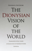 Dionysian Vision of the World