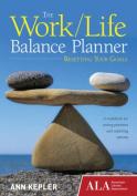 The Work / Life Balance Planner