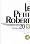 Le Petit Robert De La Langue Francaise 2013 - Compact Hardback Desk Edition [FRE]