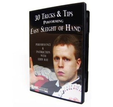 30 Tricks & Tips Performing Easy Sleight of Hand - Performance and Instruction with Eddy Ray