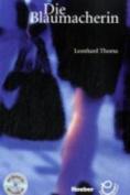 Die Blaumacherin - Buch MIT Audio-CD [GER]