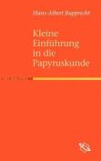 Kleine Einf Hrung in Die Papyruskunde [GER]