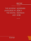 The Slovene Language in the Digital Age