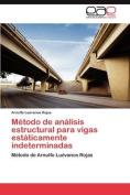 Metodo de Analisis Estructural Para Vigas Estaticamente Indeterminadas [Spanish]