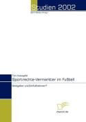 Sportrechte-Vermarkter Im Fuball [GER]