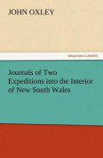 Journals of Two Expeditions Into the Interior of New South Wales