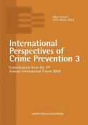 International Perspectives of Crime Prevention 3