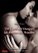 Der Kuss Des Vampirs. Im Harem Des Prinzen [GER]