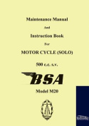 Maintenance Manual and Instruction Book for Motorcycle BSA M20